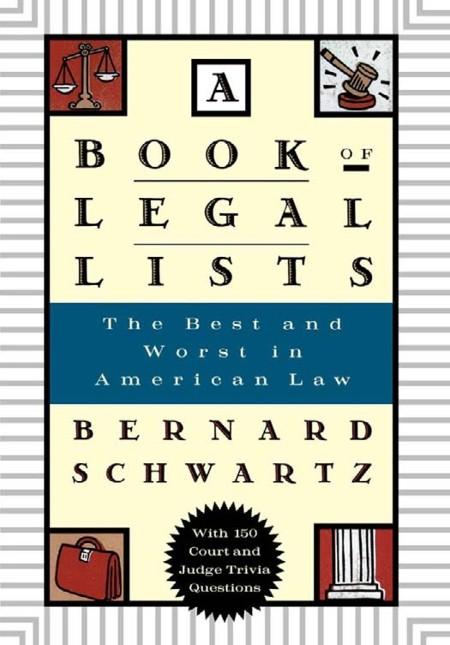 A Book of Legal Lists by Bernard Schwartz