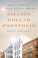 Billion Dollar Portfolio by Brent Sprenkle