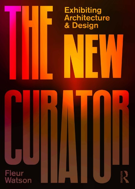 The New Curator by Fleur Watson
