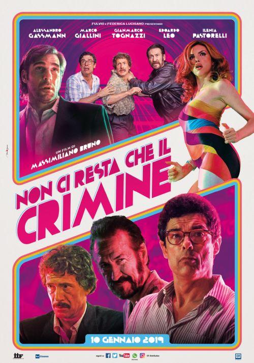 Między nami gangsterami / All You Need is Crime / Non ci resta che il crimine (2019)  PL.1080p.BluRay.x264.AC3-OzW / Polski Lektor