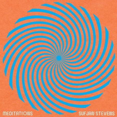 Sufjan Stevens - Meditations (2021)