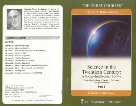 Goldman Science In The Twentieth Century Guidebook 3