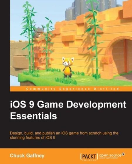 iOS 9 Game Development Essentia Chuck Gaffney