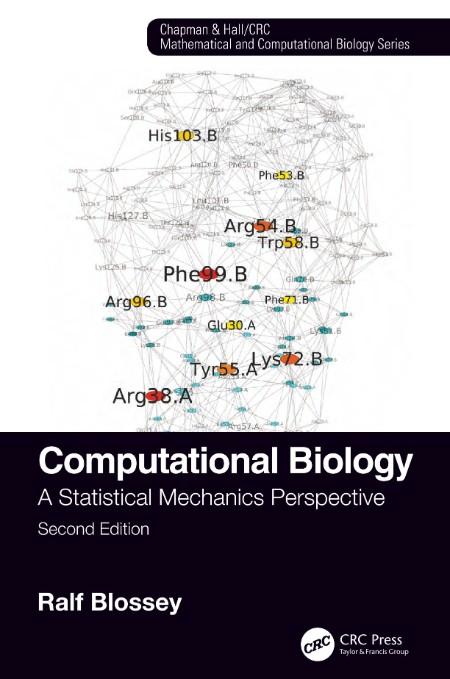 Computational Biology A Statistical Mechanics Perspective Second Edition