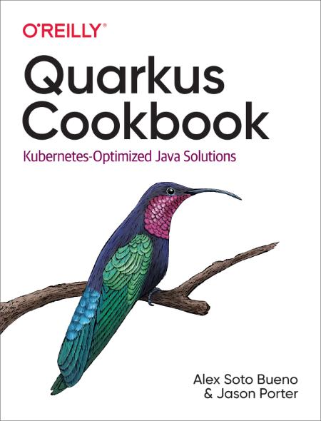 Quarkus Cookbook Alex Soto Bueno