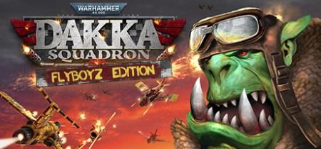 Warhammer 40000 Dakka Squadron Flyboyz Edition v1 154254-GOG