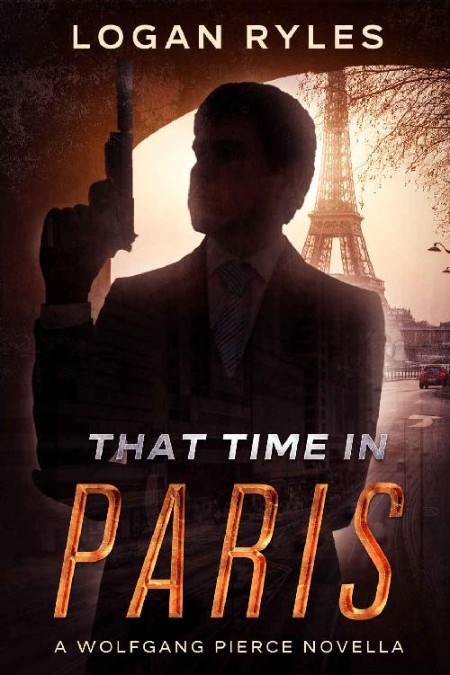 That Time in Paris by Logan Ryles