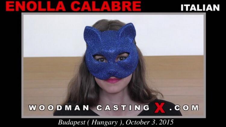 Enolla Calabre - Woodman Casting [WoodmanCastingX/PierreWoodman] SD 480p