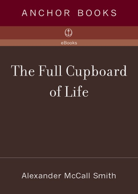 Alexander Mccall Smith Ladies The Full Cupboard of Life