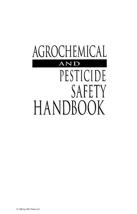 Agrochemical Pesticide Safety Handbook Crc Press