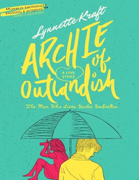 Archie Of Outlandish Lynnette Kraft