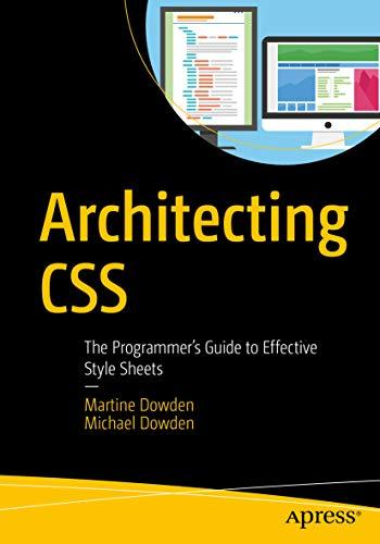 Architecting CSS Martine Dowden
