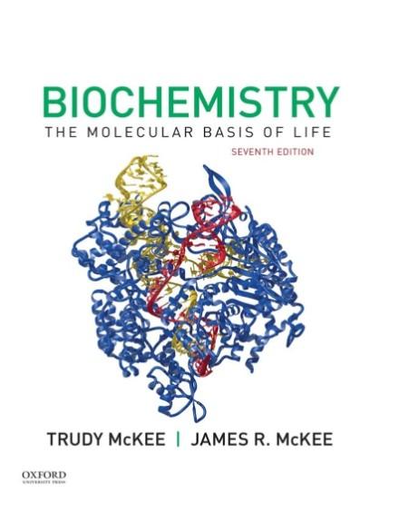 Biochemistry The Molecular Basis Of Life 7th Edition