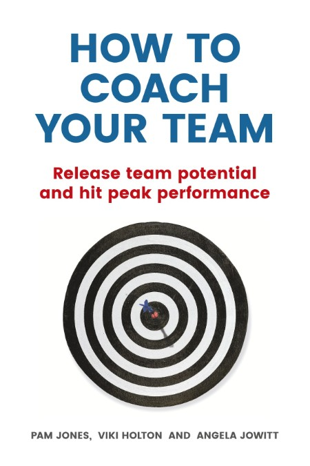 How to Coach Your Team by Pam Jones