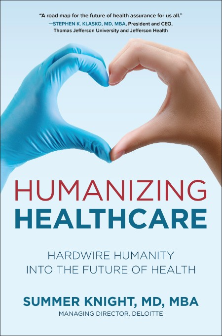 Humanizing Healthcare by Summer Knight