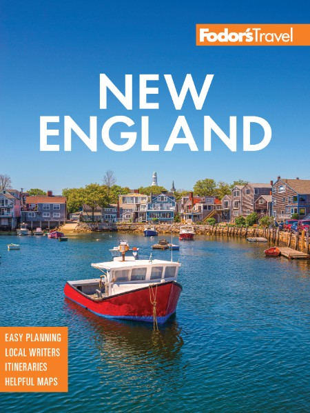 Fodor's New England, 34 Edition by Fodor's Travel Guides