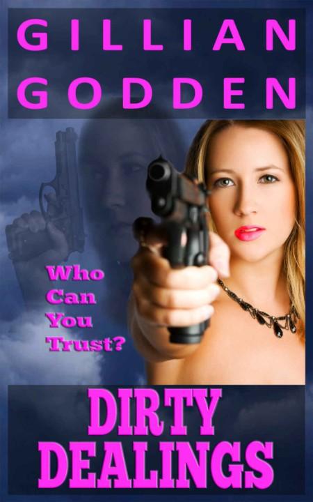 Dirty Dealings Gillian Godden