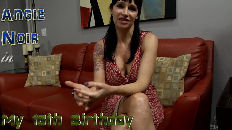 Angie Noir ~ My 18th Birthday ~ Jerky Wives/Clips4Sale ~ HD 720p