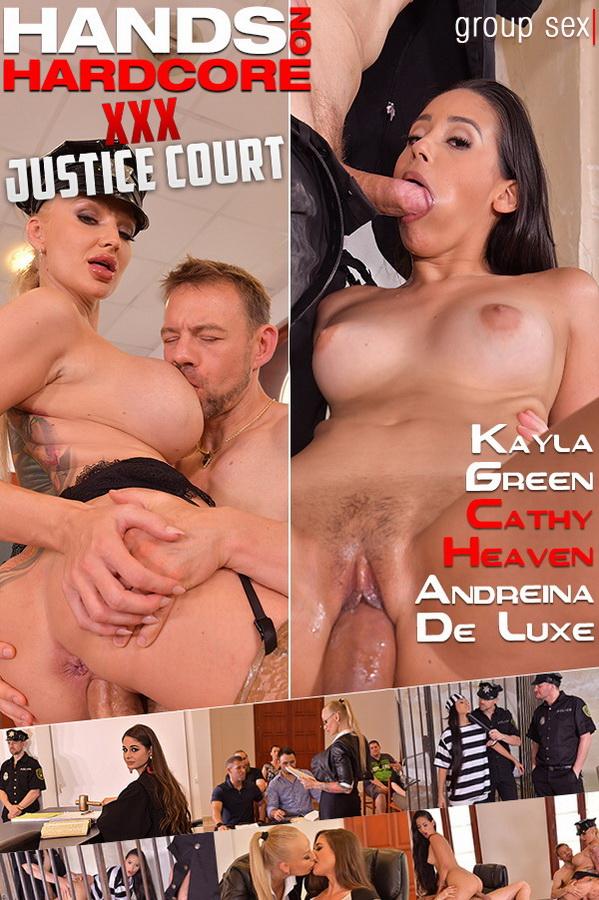 Cathy Heaven, Kayla Green, Andreina De Luxe ~ XXX Justice Court ~ HandsOnHardcore/DDFNetwork ~ FullHD 1080p