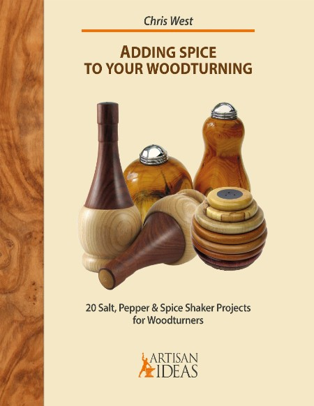 Adding Spice to Your Woodturning by Chris West