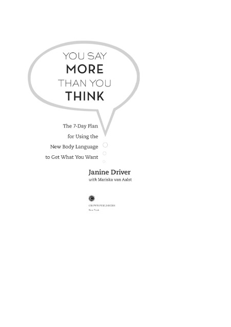 You Say More Than You Think by Janine Driver  [ENG]