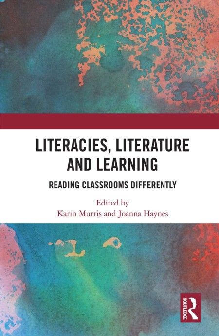 Literacies, Literature and Learning - Reading Classrooms Differently [ENG]