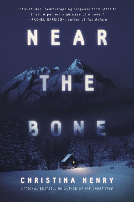 Near the Bone by Christina Henry  [ENG]