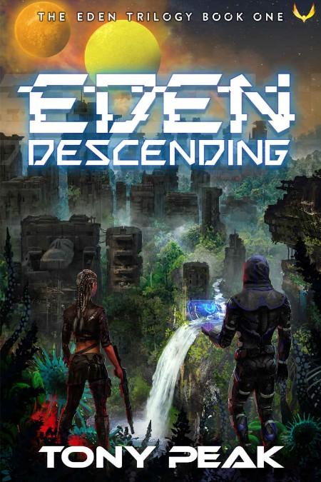 Eden Descending by Tony Peak  [ENG]