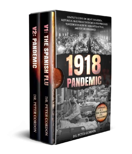 1918 Pandemic Complete Guide