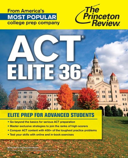 ACT Elite 36 Elite Prep for Advanced Students
