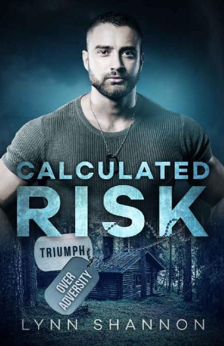 Calculated Risk by Lynn Shannon