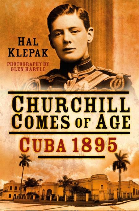 Churchill Comes of Age Hal Klepak