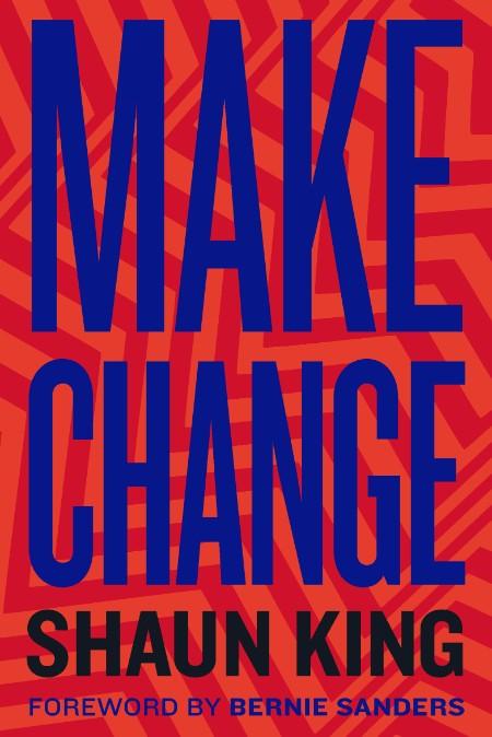 Make Change Shaun King
