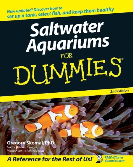 Saltwater Aquariums For Dummies Gregory Skomal