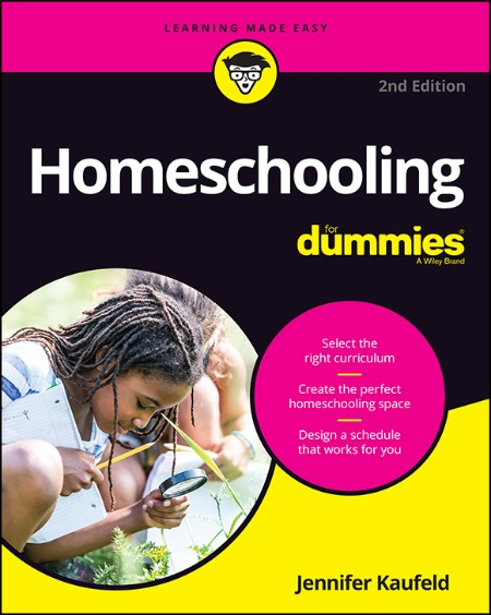 Homeschooling For Dummies 2nd Edition