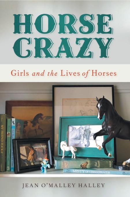 Horse Crazy Jean O Malley Halley
