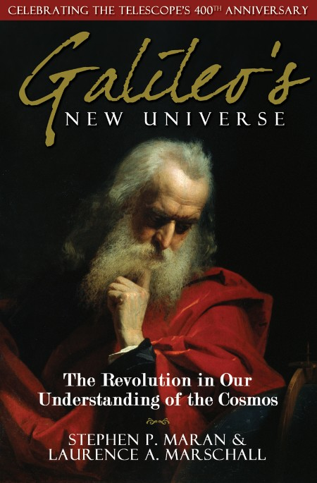 Galileo's New Universe  The Revolution in Our Understanding of the Cosmos by Steph...