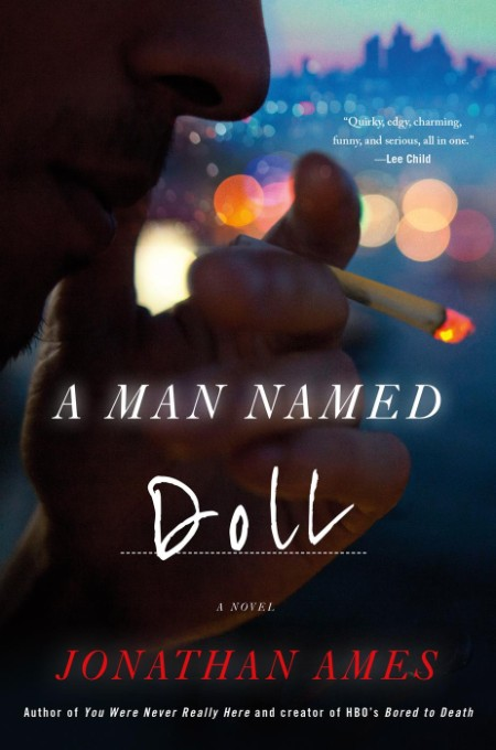 A Man Named Doll by Jonathan Ames
