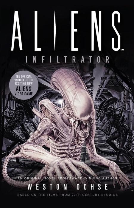 Aliens  Infiltrator by Weston Ochse