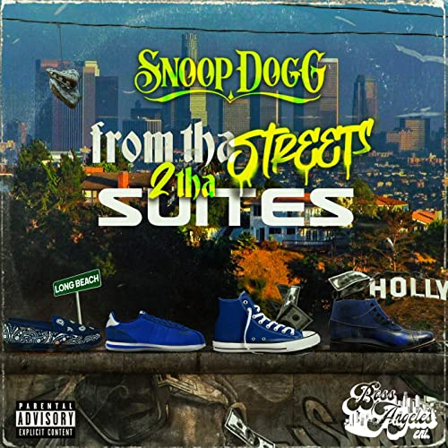 Snoop Dogg - From Tha Streets 2 Tha Suite (2021)