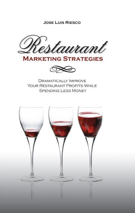 Restaurant Marketing Strategies - Jose Luis Riesco
