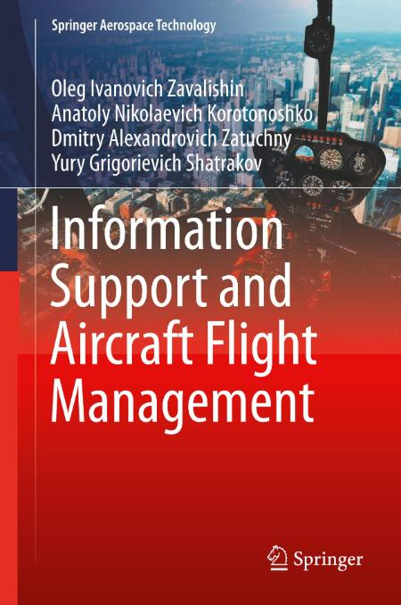 Information Support and Aircraft Flight Management (Springer Aerospace Technology)