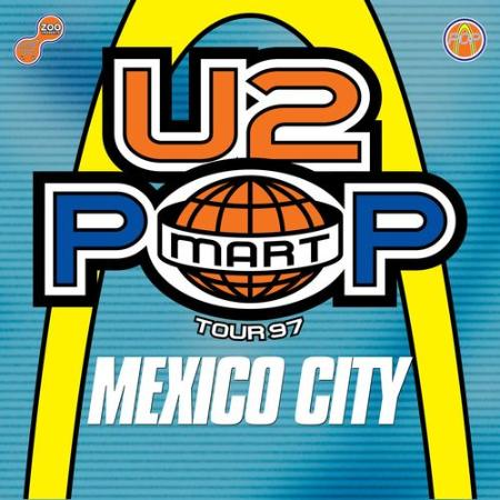 U2 - The Virtual Road - PopMart Live From Mexico City EP (Remastered 2021) (2021)