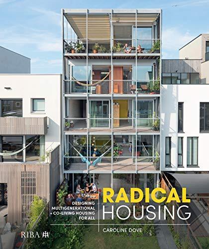 Radical Housing Caroline Dove
