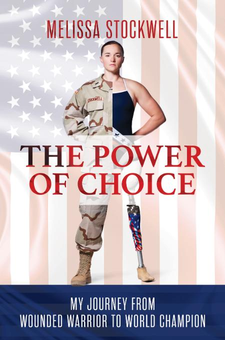 The Power of Choice Melissa Stockwell
