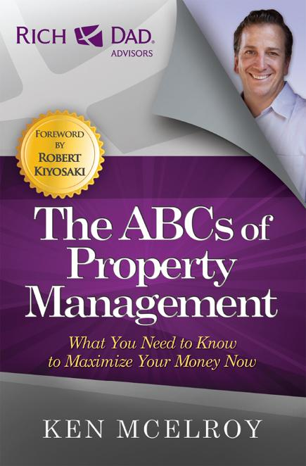 The ABCs of Property Management - Ken McElroy