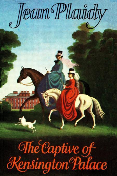 The Captive of Kensington Palac Jean Plaidy