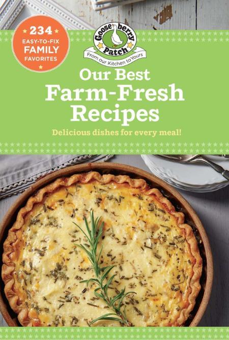 Our Best Farm-Fresh Recipes