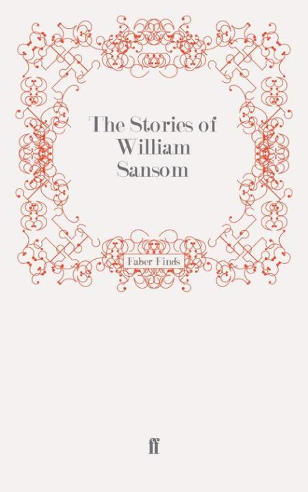 The Stories of William Sansom by William Sansom