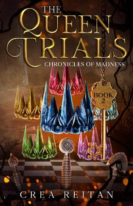 The Queen Trials by Crea Reitan
